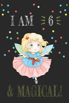 Paperback I AM 7 and Magical !! Fairy Notebook : A NoteBook for Fairy Lovers, Birthday & Christmas Present for Fairy Lovers, 7 Years Old Gifts Book