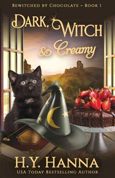 Dark Witch & Creamy - Book #1 of the Bewitched by Chocolate