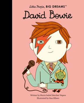 David Bowie: My First David Bowie - Book #3 of the Pequeño & GRANDE