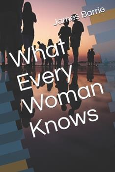 Paperback What Every Woman Knows Book