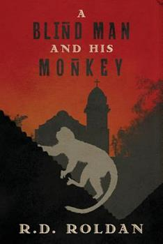 Paperback A Blind Man and His Monkey Book