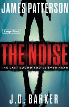Paperback The Noise: A Thriller [Large Print] Book