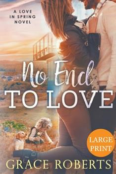 Paperback No End to Love (Large Print Edition) Book