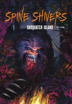 Sasquatch Island - Book  of the Spine Shivers