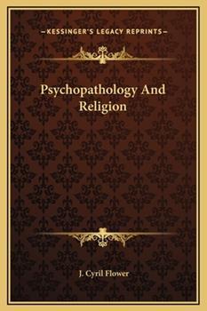 Hardcover Psychopathology and Religion Book