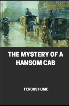 Paperback The Mystery of a Hansom Cab illustrated Book