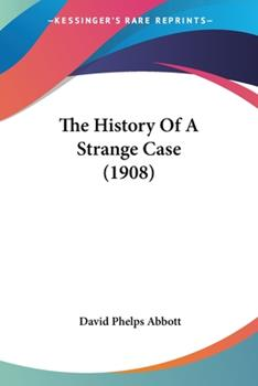 Paperback The History of a Strange Case Book