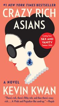 Crazy Rich Asians - Book #1 of the Crazy Rich Asians