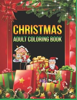 Paperback Christmas Adult Coloring Book : A Beautiful Coloring Book with Christmas Book