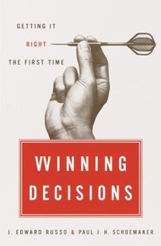 Winning Decisions: Getting It Right the First Time 0385502257 Book Cover