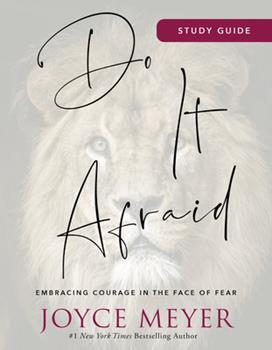 Paperback Do It Afraid Study Guide : Embracing Courage in the Face of Fear Book