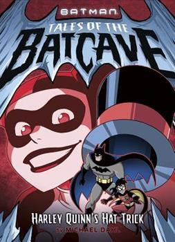 Harley Quinn's Hat Trick - Book  of the Batman Tales of the Batcave