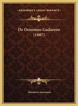 Hardcover De Oenomao Gadareno (1887) Book