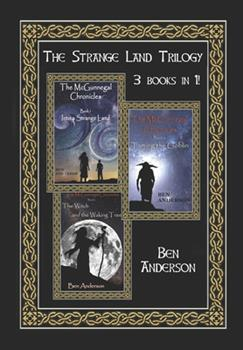 The Strange Land Trilogy - Book  of the McGunnegal Chronicles
