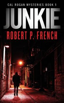 Paperback Junkie: A Cal Rogan Mystery Book