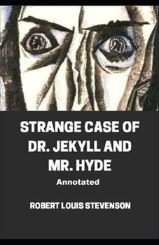 Paperback Strange Case of Dr. Jekyll and Mr. Hyde Annotated Book