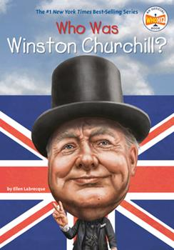 Who Was Winston Churchill? - Book  of the Who Was/Is...?