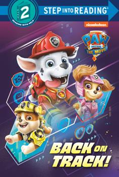 Library Binding Paw Patrol: The Movie: Back on Track! (Paw Patrol) Book