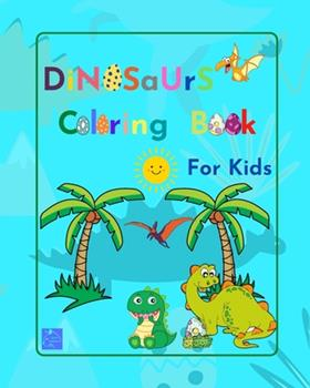 Paperback Dinosaurs Coloring Book for kids Book