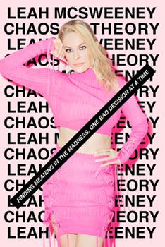 Hardcover Chaos Theory: How to Embrace the Unexpected and Find Meaning in the Madness Book