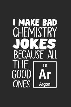 Paperback Notebook : Chemistry Pun Elements Periodic Table Gifts 120 Pages, 6X9 Inches, Lined / Ruled Book