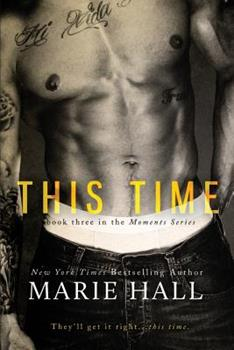 This Time - Book #3 of the Moments