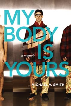 Paperback My Body Is Yours: A Memoir Book