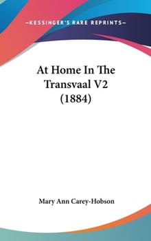 Hardcover At Home in the Transvaal V2 (1884) Book
