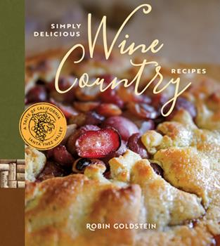 Simply Delicious Wine Country Recipes 0996863532 Book Cover