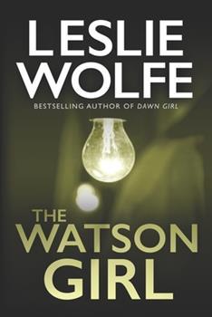The Watson Girl - Book #2 of the Special Agent Tess Winnett