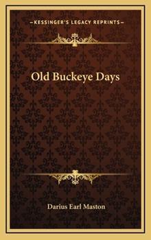 Hardcover Old Buckeye Days Book