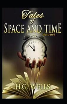 Paperback Tales of Space and Time Illustrated Book