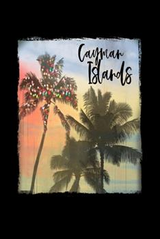 Paperback Cayman Islands : Caribbean Christmas Notebook with Lined College Ruled Paper for Taking Notes. Stylish Tropical Travel Journal Diary 6 X 9 Inch Soft Cover. for Home, Work or School Book