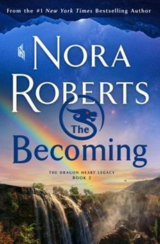Hardcover The Becoming: The Dragon Heart Legacy, Book 2 Book