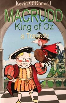Paperback Macrudd: King of Oz a Tragedy Book