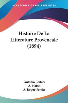 Paperback Histoire de la Litterature Provencale Book