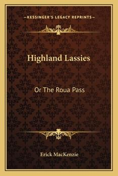 Paperback Highland Lassies : Or the Roua Pass Book