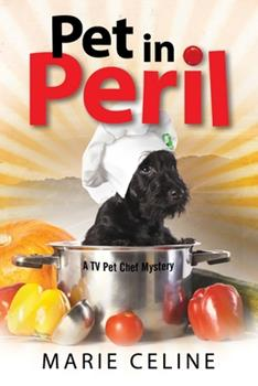 Pet in Peril - Book #3 of the Gourmet Pet Chef Mystery