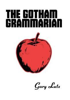 The Gotham Grammarian 1940853079 Book Cover