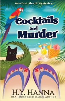 Cocktails and Murder - Book #3 of the Barefoot Sleuth