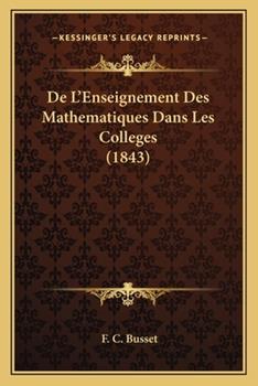 Paperback De L'Enseignement des Mathematiques Dans les Colleges Book