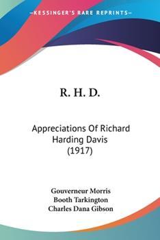 R.H.D.: Appreciations of Richard Harding Davis 0548621187 Book Cover