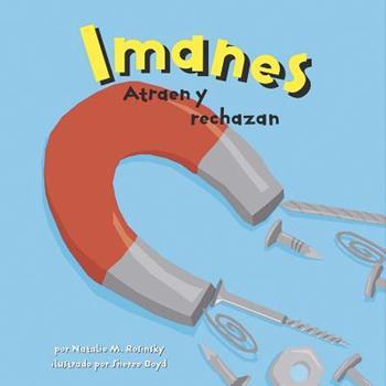 Imanes: Atraen y Rechazan - Book  of the Ciencia Asombrosa