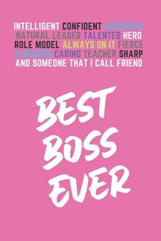 Paperback Best Boss Ever : Boss Gifts for Women, Blank Lined Journal (Pink) Book