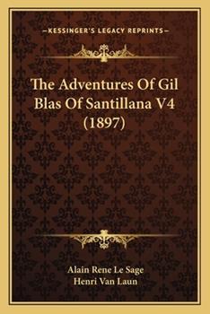Paperback The Adventures of Gil Blas of Santillana V4 Book