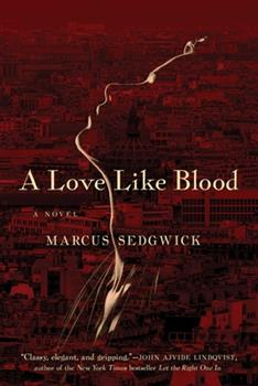 A Love Like Blood 1605986836 Book Cover