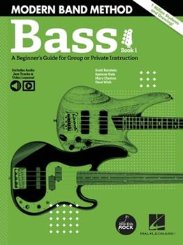 Paperback Modern Band Method - Bass, Book 1: A Beginner's Guide for Group or Private Instruction - Book with Access to Online Audio & Video: A Beginner's Guide Book