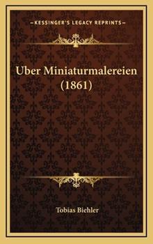 Hardcover Uber Miniaturmalereien Book