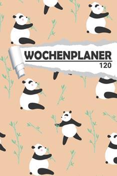 Paperback Wochenplaner Pandab�r : Eleganter Terminplaner I DIN A5 I 120 Seiten I Undatiert I Wochenkalender I Organizer F�r Schule, Uni und B�ro [German] Book