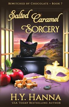 Salted Caramel Sorcery - Book #7 of the Bewitched by Chocolate